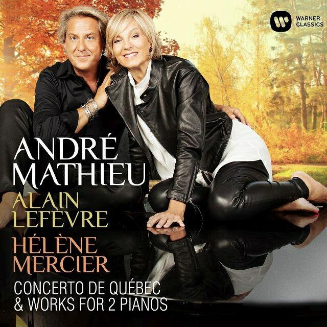 【輸入盤】ケベック協奏曲(2台ピアノ版)、2台のピアノのための作品集 アラン・ルフェーヴル、エレーヌ・メルシエ画像