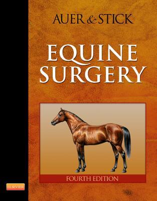 Equine Surgery [ Jorg A. Auer ]