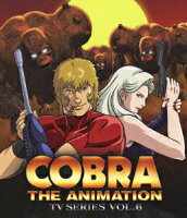 COBRA THE ANIMATION コブラ TVシリーズ VOL.6【Blu-ray】