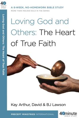 Loving God and Others: A 6-Week, No-Homework Bible Study画像