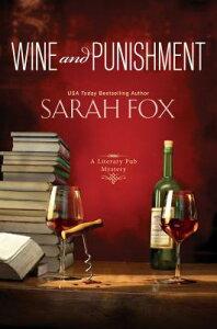 Wine and Punishment WINE & PUNISHMENT (Literary Pub Mystery) [ Sarah Fox ]
