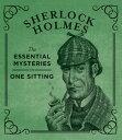 Sherlock Holmes: The Essential Mysteries in One Sitting SHERLOCK HOLMES (Rp Minis) [ Jennifer K...