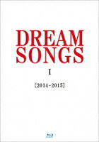 DREAM SONGS 1[2014-2015]地球劇場 〜100年後の君に聴かせたい歌〜【Blu-ray】