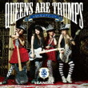 Queens are trumps -切り札はクイーンー [ SCANDAL ]