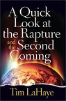 A Quick Look at the Rapture and the Second Coming QUICK LOOK AT THE RAPTURE & TH [ Tim LaHaye ]