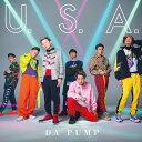 U.S.A (初回限定盤B CD+DVD) [ DA PUMP ]