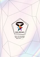 SOLIDEMO 5th Anniversary Live 〜Make with Collars〜