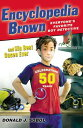 Encyclopedia Brown and His Best Cases Ever ENCY BROWN # ENCY BROWN & HI (Encyclopedia Brown) [ ...