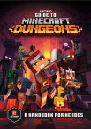 Guide to Minecraft Dungeons: A Handbook for Heroes GT MINECRAFT DUNGEONS (Minecraft) [ Mojang Ab ]