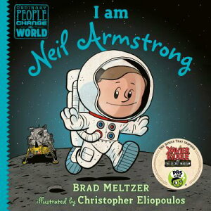 I Am Neil Armstrong I AM NEIL ARMSTRONG (Ordinary People Change the World) [ Brad Meltzer ]