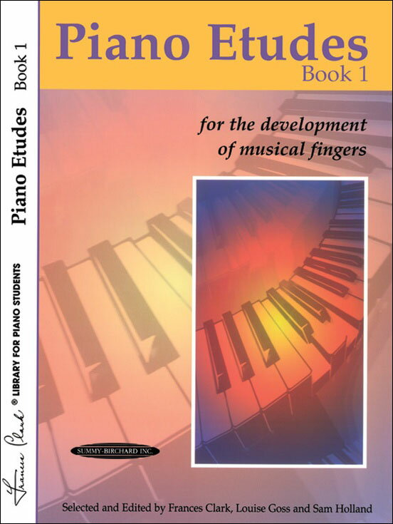 【輸入楽譜】Piano Etudes for the Development of Musical Fingers 第1巻/Clark & Goss & Holland編画像