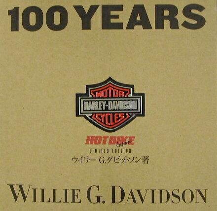 100 years of Harley-Davidson [ ウイリ-・G.ダビッドソン ]