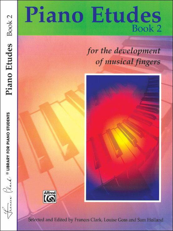【輸入楽譜】Piano Etudes for the Development of Musical Fingers 第2巻/Clark & Goss & Holland編画像
