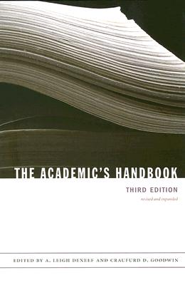 The Academic's Handbook ACADEMICS HANDBK 3/E [ Craufurd D. Goodwin ]
