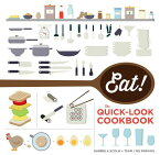 Eat! the Quick-Look Cookbook: The Quick-Look Cookbook EAT THE QUICK-LOOK CKBK [ The Show Me Team ]