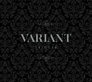 """【楽天ブックス限定先着特典+先着特典】TRIGGER 2nd Album """"VARIANT"""" (初回限定盤A)(アクリルコースター+ミニ色紙)"""
