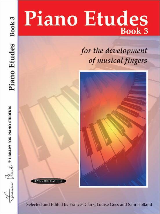 【輸入楽譜】Piano Etudes for the Development of Musical Fingers 第3巻/Clark & Goss & Holland編画像