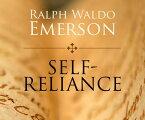 Self-Reliance SELF-RELIANCE D (ISSN) [ Ralph Waldo Emerson ]