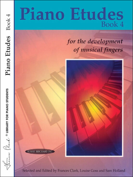 【輸入楽譜】Piano Etudes for the Development of Musical Fingers 第4巻/Clark & Goss & Holland編画像