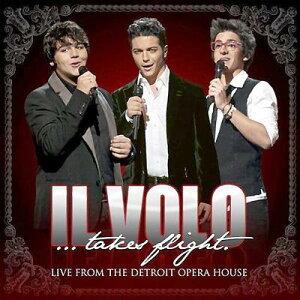 【輸入盤】Il Volo...takes Flight (Live From The Detroit Opera House) [ Il Volo ]