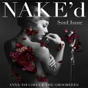 NAKE'd 〜Soul Issue〜 (CD+DVD) [ 土屋アンナ ]