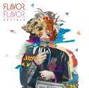 FLAVOR FLAVOR (初回限定盤 CD+DVD) [ KEYTALK ]