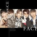 FACE (初回限定盤A CD+DVD) [ Da-iCE ]