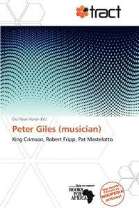 Peter Giles (Musician) PETER GILES (MUSICIAN) [ ー ]