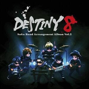DESTINY 8 - SaGa Band Arrangement Album Vol.2