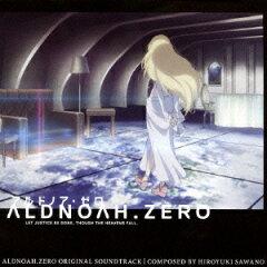 【楽天ブックスならいつでも送料無料】アルドノア・ゼロ オリジナル・サウンドトラック [ 澤野...