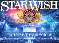 EXILE LIVE TOUR 2018-2019 STAR OF WISH(Blu-ray Disc3枚組 スマプラ対応)【Blu-ray】