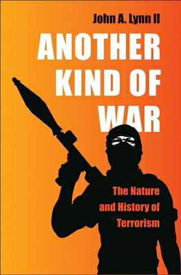 Another Kind of War: The Nature and History of Terrorism画像