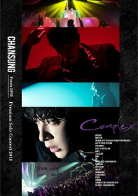"""CHANSUNG(From 2PM) Premium Solo Concert 2018""""Complex""""(完全生産限定盤)【Blu-ray】"""