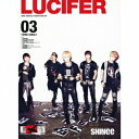 LUCIFER(初回生産限定盤Type B) [ SHINee ]
