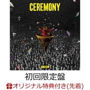 【楽天ブックス限定先着特典】【楽天ブックス限定 オリジナル配送BOX】CEREMONY (初回限定盤 CD+Blu-ray) (オリジナルアクリルキーホルダー付き)