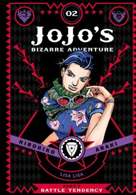 洋書, FAMILY LIFE & COMICS Jojos Bizarre Adventure: Part 2--Battle Tendency, Vol. 2, Volume 2 JOJOS BIZARRE ADV PART 2--BATT Jojos Bizarre Adventure: Part 2--Battle Hirohiko Araki