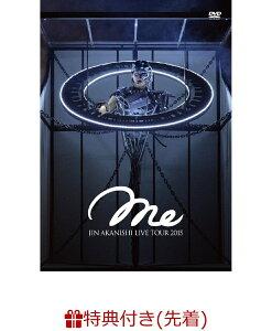【クリアファイル特典付】JIN AKANISHI LIVE TOUR 2015 〜Me〜 [D…