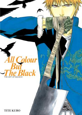 All Colour But the Black: The Art of Bleach画像