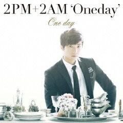 【送料無料】One day(初回生産限定盤E ウヨン盤) [ 2PM+2AM`Oneday' ]