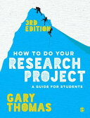 How to Do Your Research Project: A Guide for Students HT DO YOUR RESEARCH PROJECT 3/ [ Gary Thomas ]