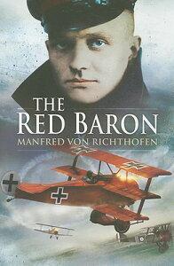 The Red Baron RED BARON [ Manfred Von Richthofen ]