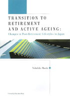 Transition to retirement and active agei