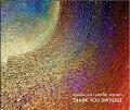 JOAQUIN JOE CLAUSSELL PRESENTS: THANK YOU UNIVERSE