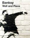 【送料無料】Wall and Piece [ バンクシー ]