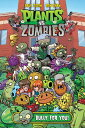 Plants vs. Zombies Volume 3: B...