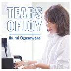 Tears of Joy [ 小笠原育美 ]