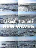 NEW WAVES ホンマタカシ写真集