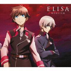 【送料無料】REALISM(期間生産限定アニメ盤 CD+DVD) [ ELISA ]