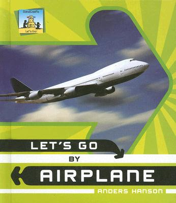 Let's Go by Airplane LETS GO BY AIRPLANE -LIB (Let's Go) [ Anders Hanson ]
