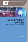 Trusted Platform Modules: Why, When and How to Use Them [ Ariel Segall ]